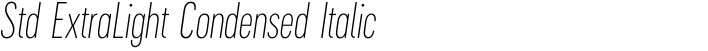Cervino Std ExtraLight Condensed Italic